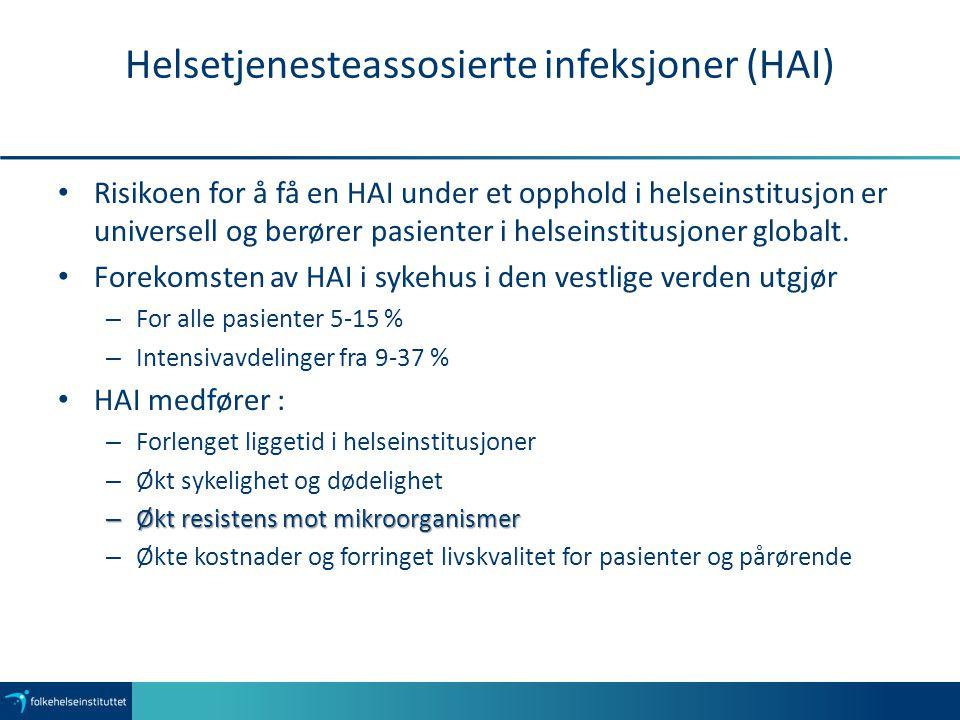 Helsetjenesteassosierte infeksjoner (HAI)