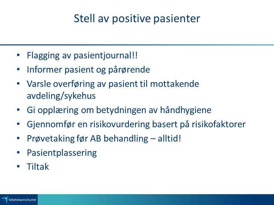 Stell av positive pasienter