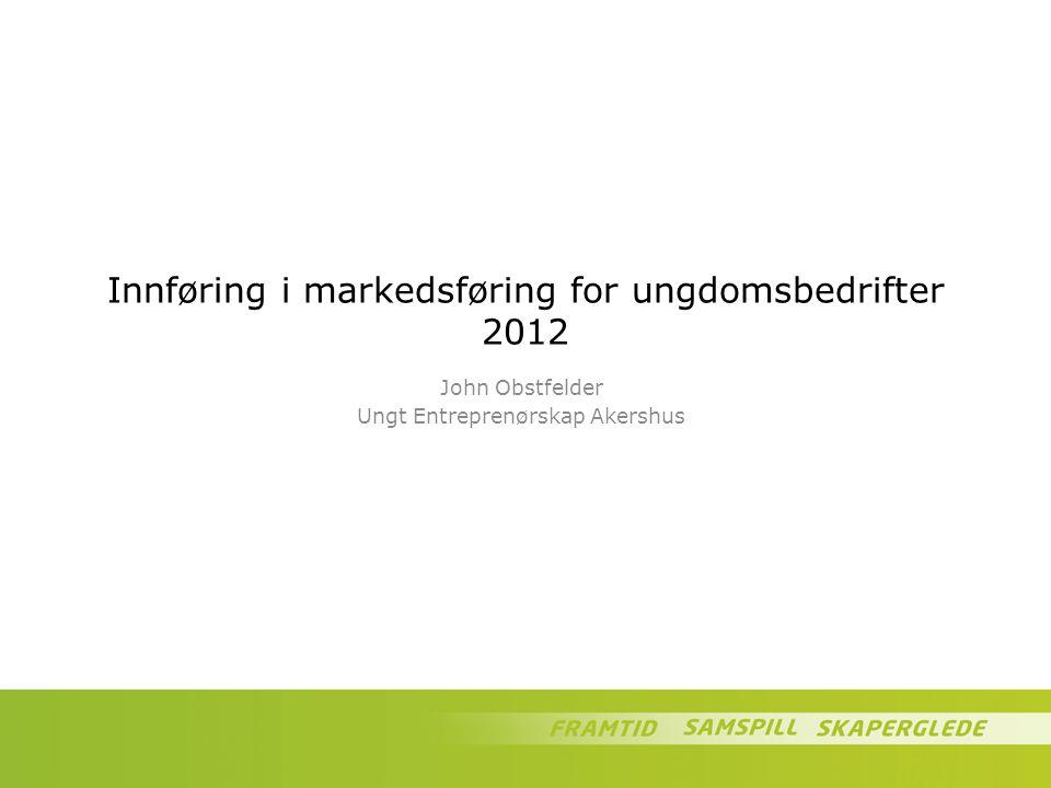 Innføring i markedsføring for ungdomsbedrifter 2012
