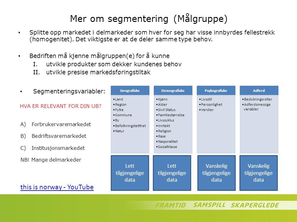 Mer om segmentering (Målgruppe)