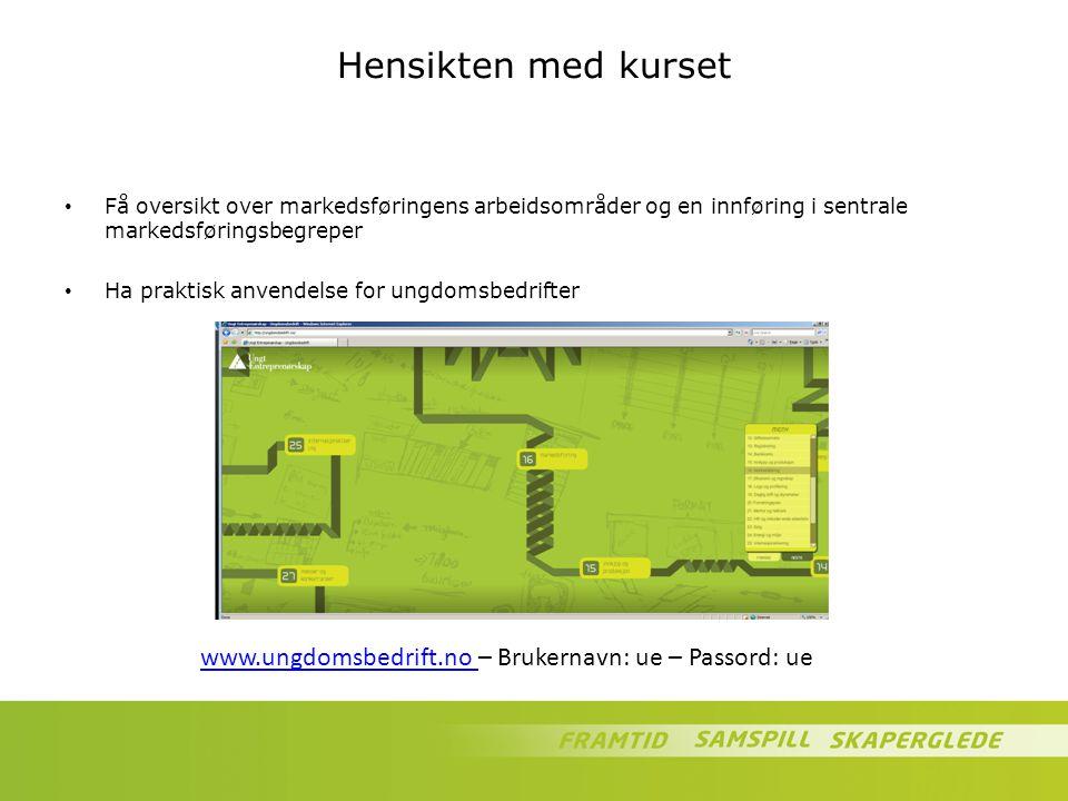 Hensikten med kurset Få oversikt over markedsføringens arbeidsområder og en innføring i sentrale markedsføringsbegreper.