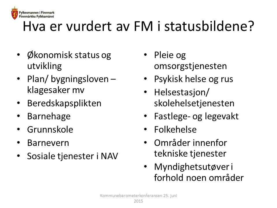 Hva er vurdert av FM i statusbildene
