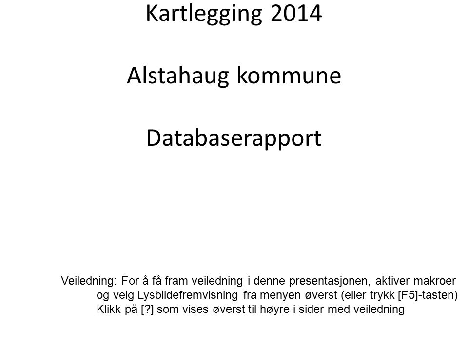 BrukerPlan Kartlegging 2014 Alstahaug kommune Databaserapport