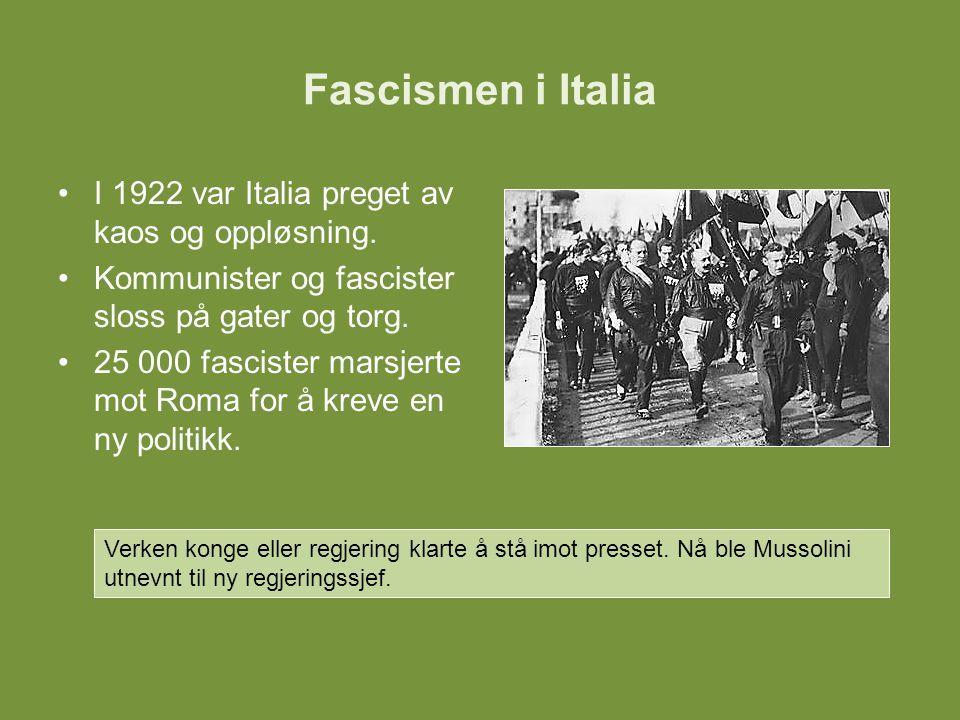 Fascismen i Italia I 1922 var Italia preget av kaos og oppløsning.