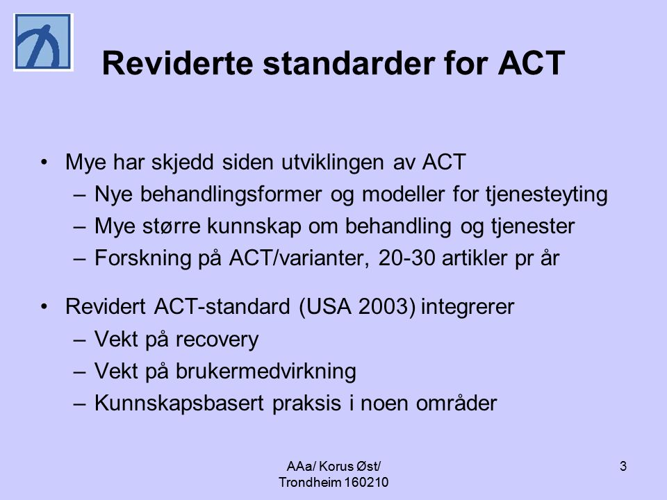 Reviderte standarder for ACT