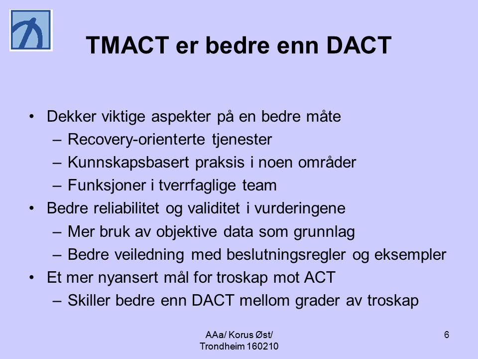 TMACT er bedre enn DACT Dekker viktige aspekter på en bedre måte