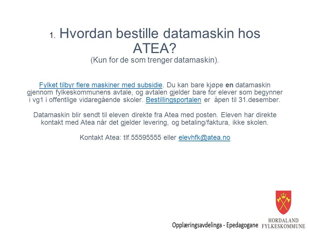 1. Hvordan bestille datamaskin hos ATEA