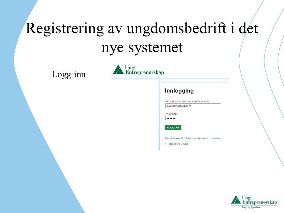 Registrering av ungdomsbedrift i det nye systemet