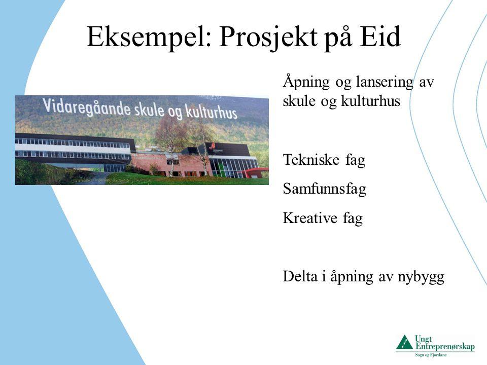 Eksempel: Prosjekt på Eid