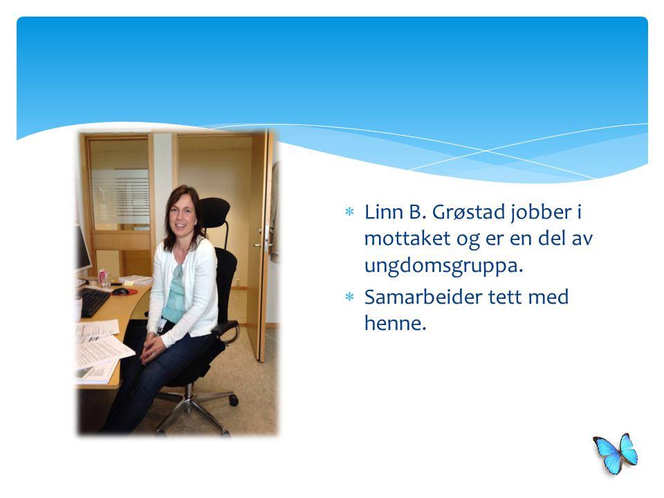 Linn B. Grøstad jobber i mottaket og er en del av ungdomsgruppa.