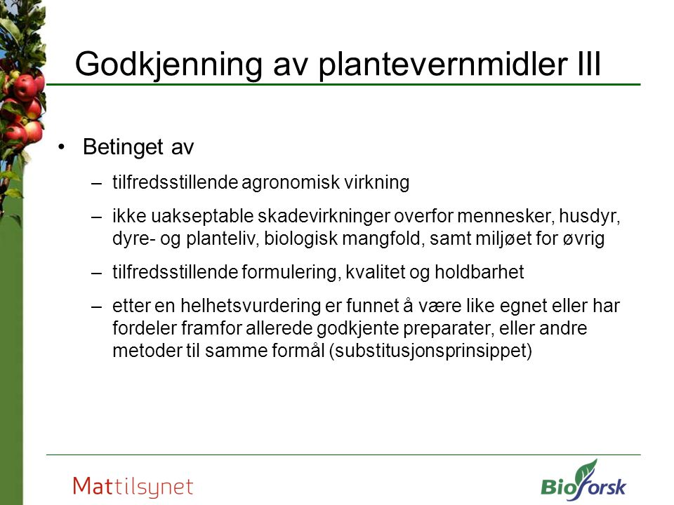 Godkjenning av plantevernmidler III
