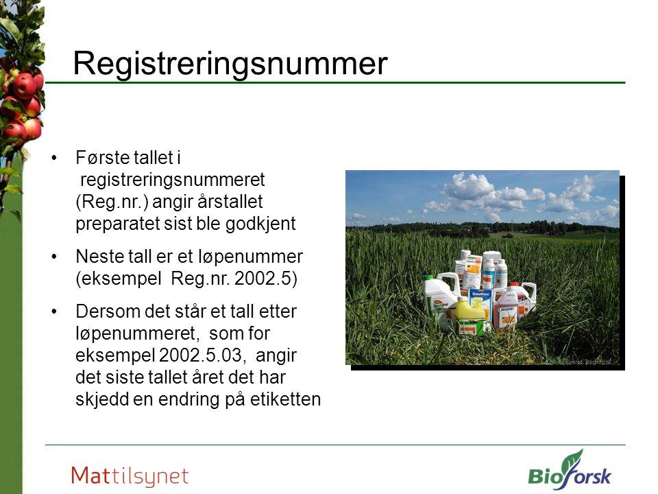 Registreringsnummer Første tallet i registreringsnummeret (Reg.nr.) angir årstallet preparatet sist ble godkjent.