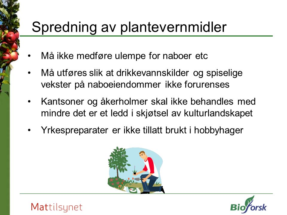 Spredning av plantevernmidler