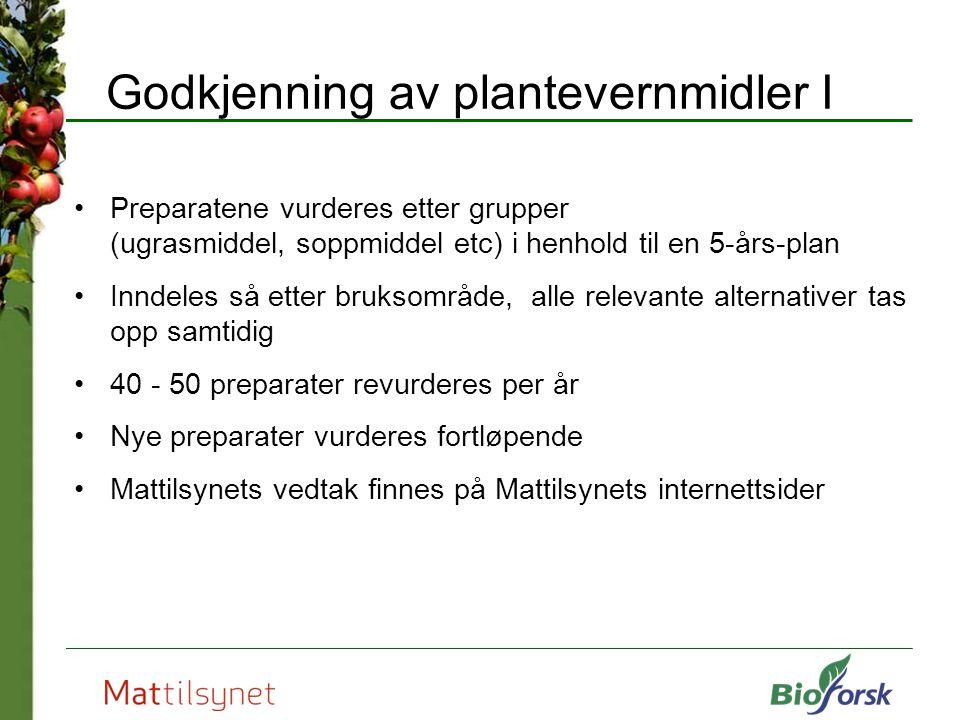 Godkjenning av plantevernmidler I