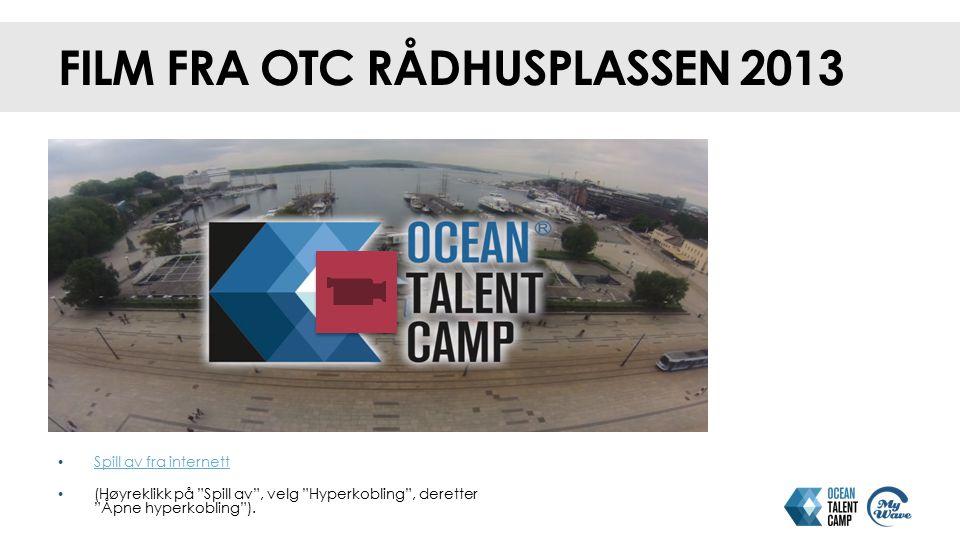 Film fra OTC Rådhusplassen 2013