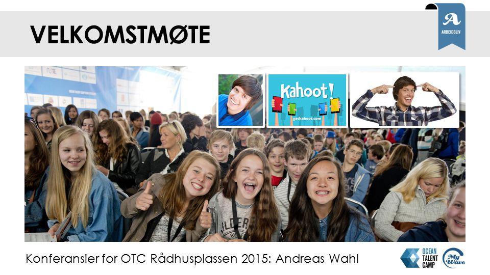 velkomstmøte Konferansier for OTC Rådhusplassen 2015: Andreas Wahl