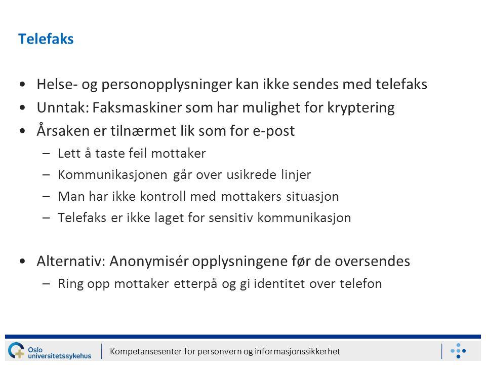 Helse- og personopplysninger kan ikke sendes med telefaks