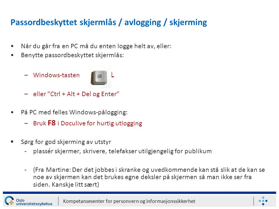 Passordbeskyttet skjermlås / avlogging / skjerming