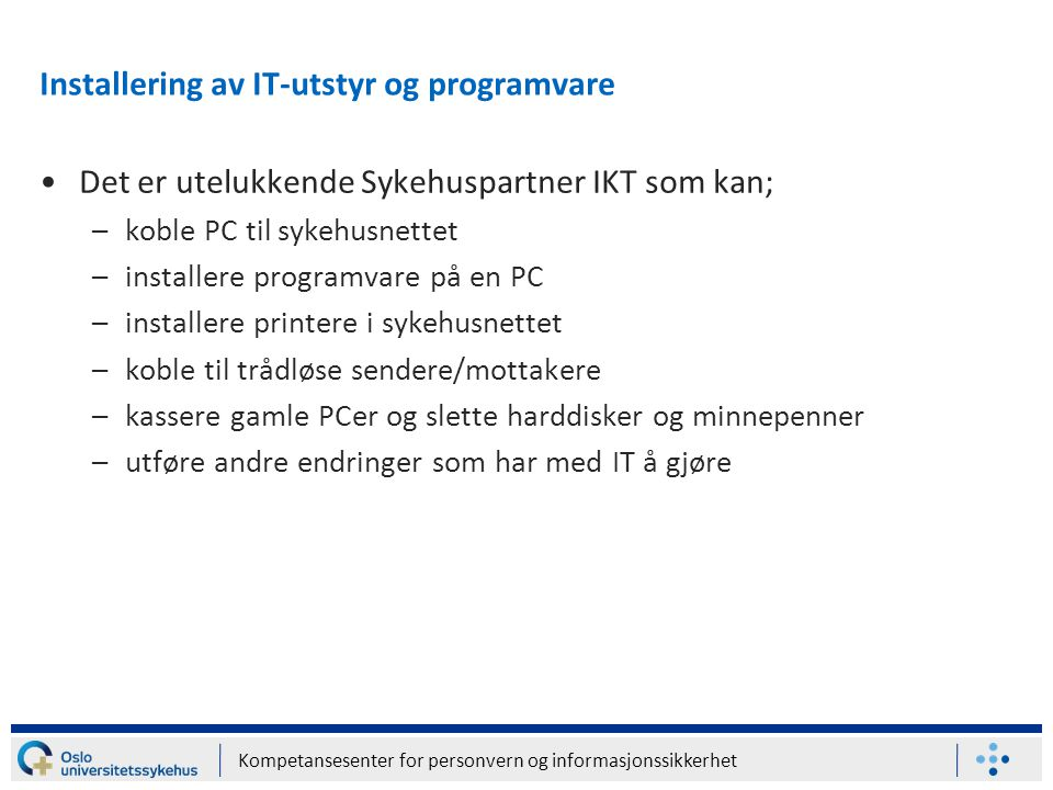 Installering av IT-utstyr og programvare
