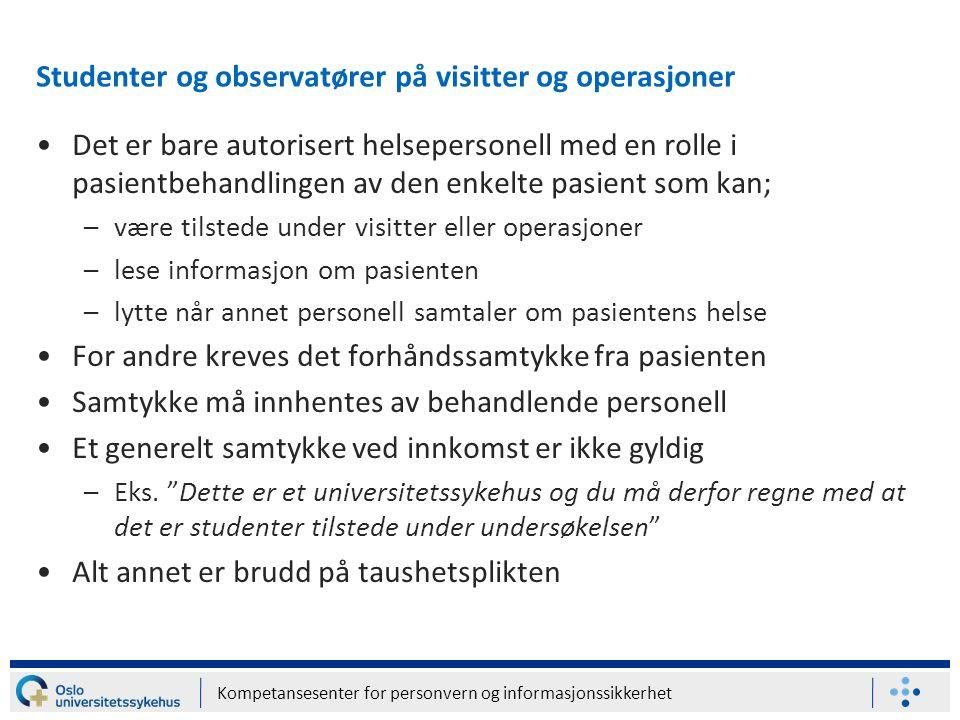 Studenter og observatører på visitter og operasjoner