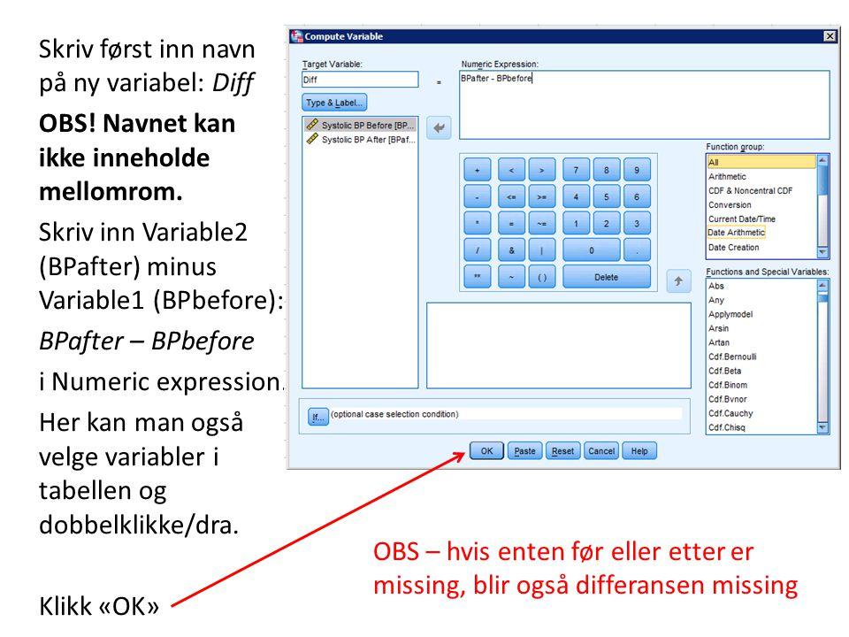 Skriv først inn navn på ny variabel: Diff OBS