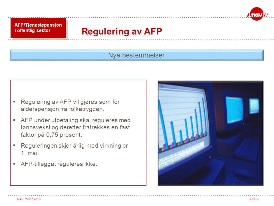 Regulering av AFP Nye bestemmelser