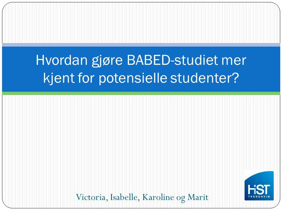 Hvordan gjøre BABED-studiet mer kjent for potensielle studenter