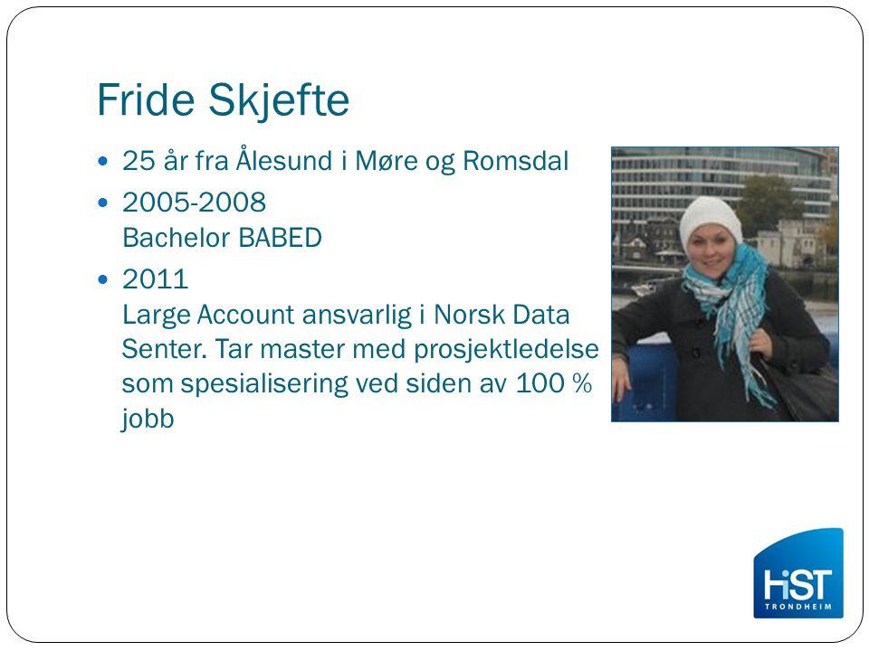 Fride Skjefte 25 år fra Ålesund i Møre og Romsdal