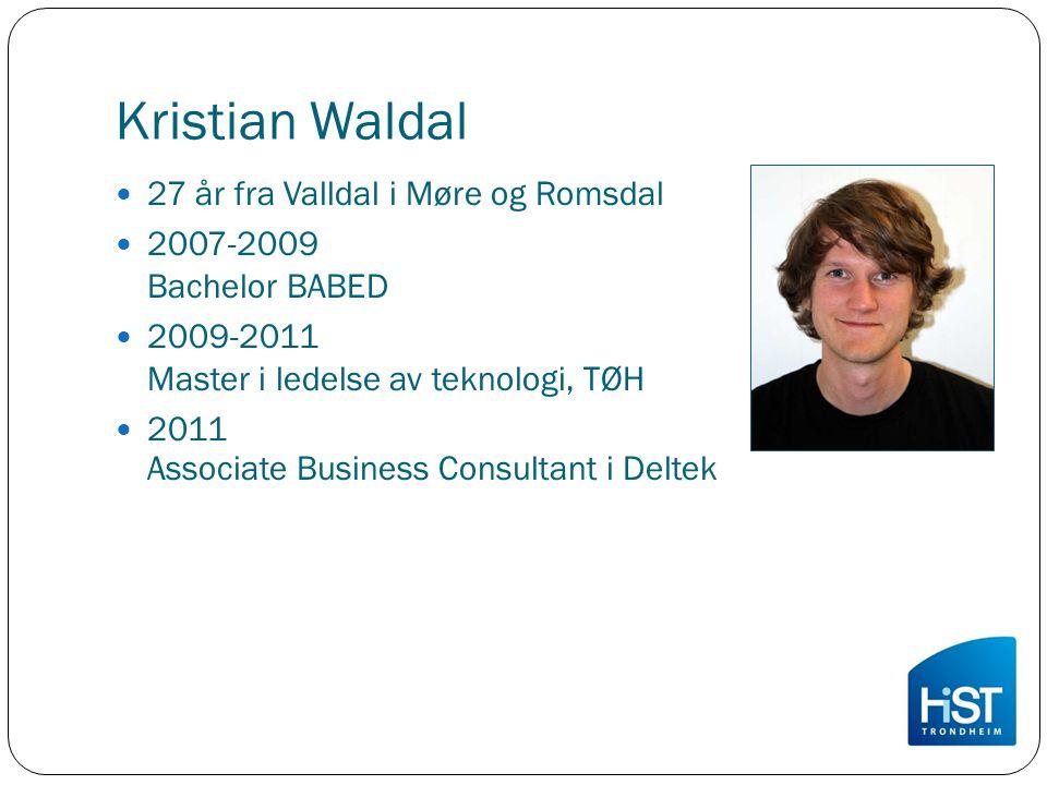 Kristian Waldal 27 år fra Valldal i Møre og Romsdal