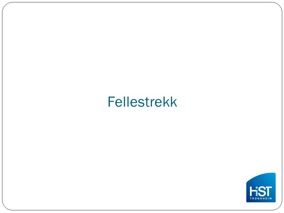 Fellestrekk