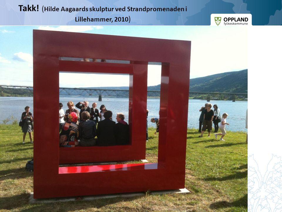 Takk! (Hilde Aagaards skulptur ved Strandpromenaden i Lillehammer, 2010)