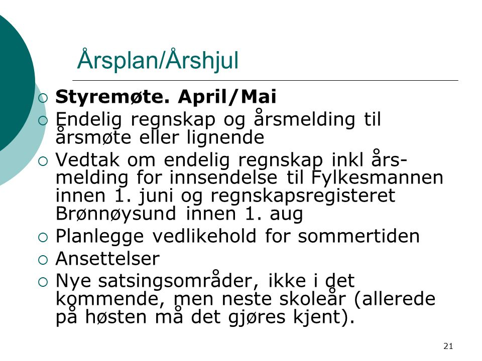 Årsplan/Årshjul Styremøte. April/Mai
