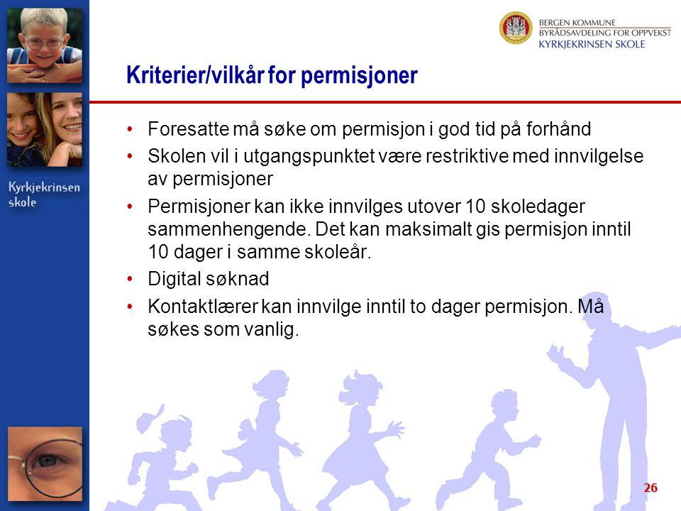 Kriterier/vilkår for permisjoner
