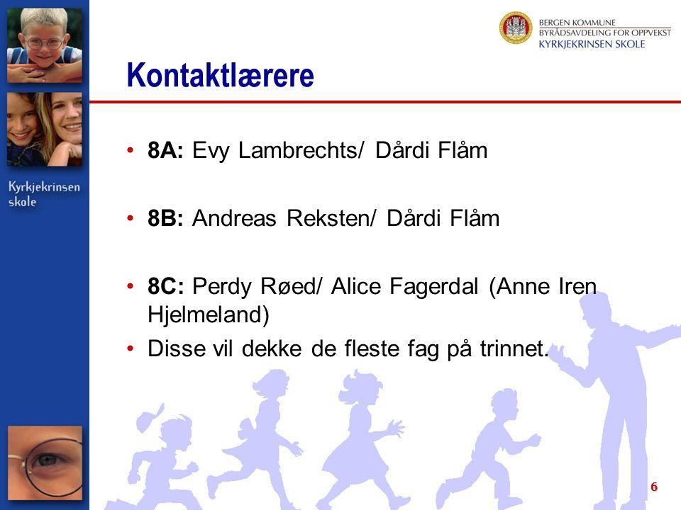 Kontaktlærere 8A: Evy Lambrechts/ Dårdi Flåm