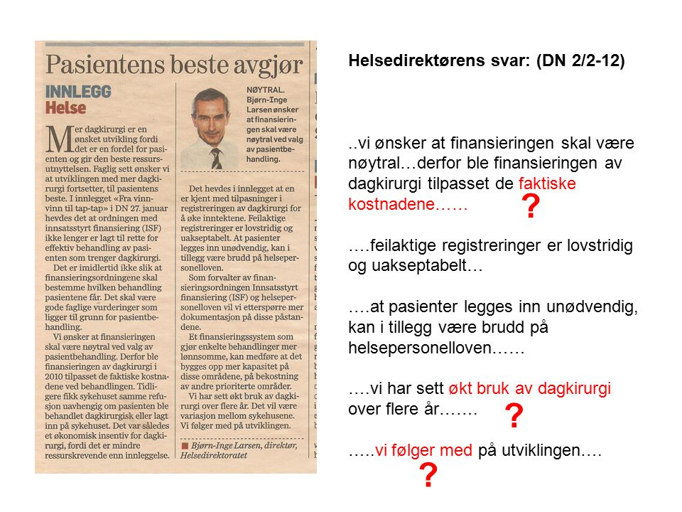 Helsedirektørens svar: (DN 2/2-12)