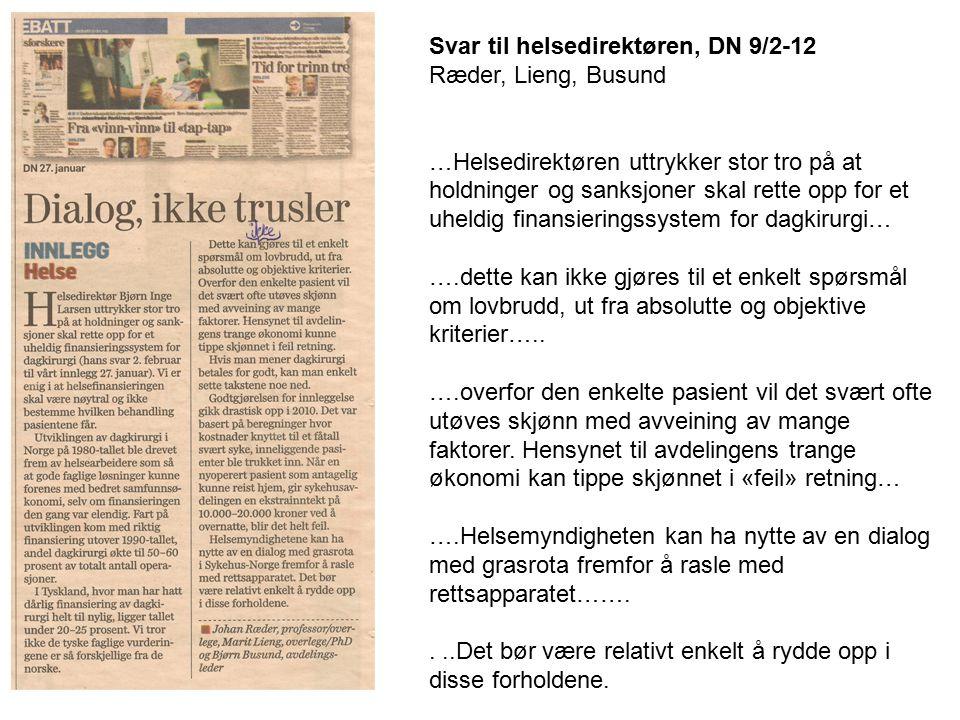 Svar til helsedirektøren, DN 9/2-12