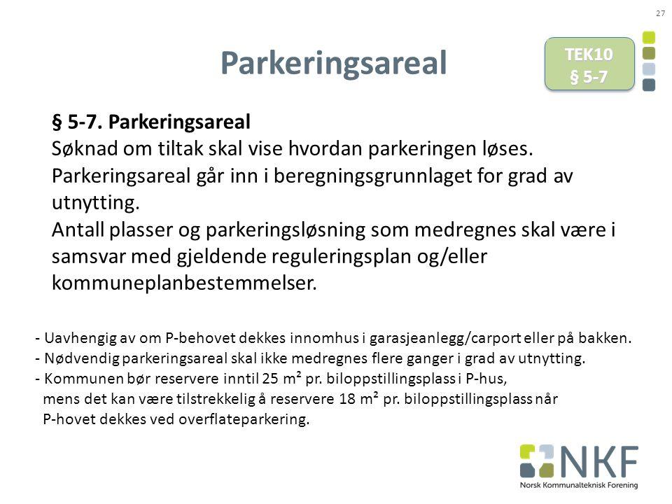 Parkeringsareal § 5-7. Parkeringsareal