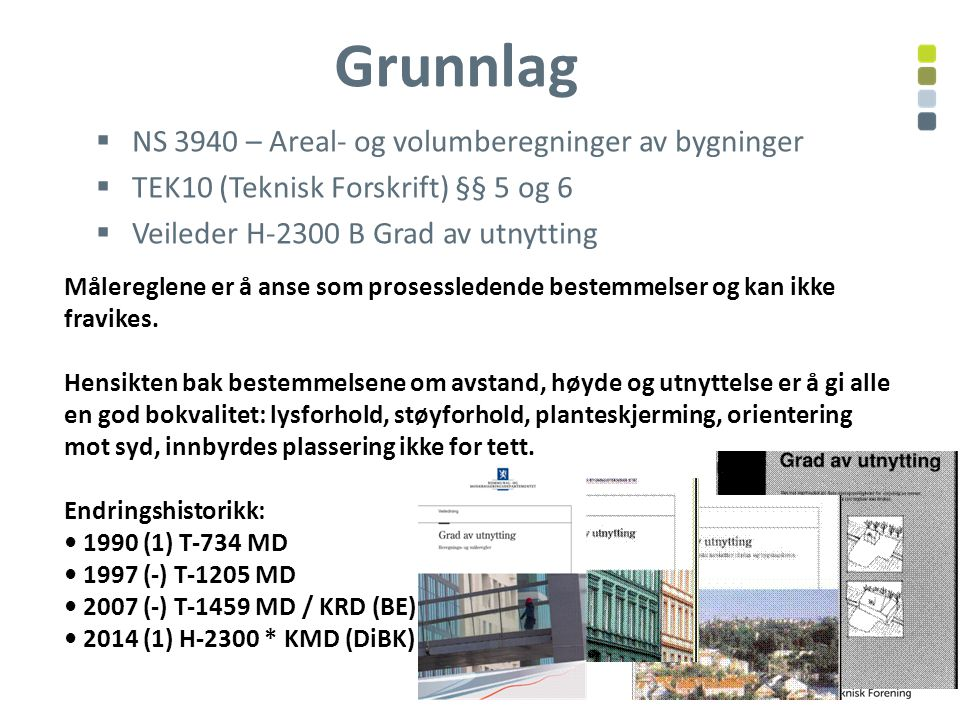 Grunnlag NS 3940 – Areal- og volumberegninger av bygninger