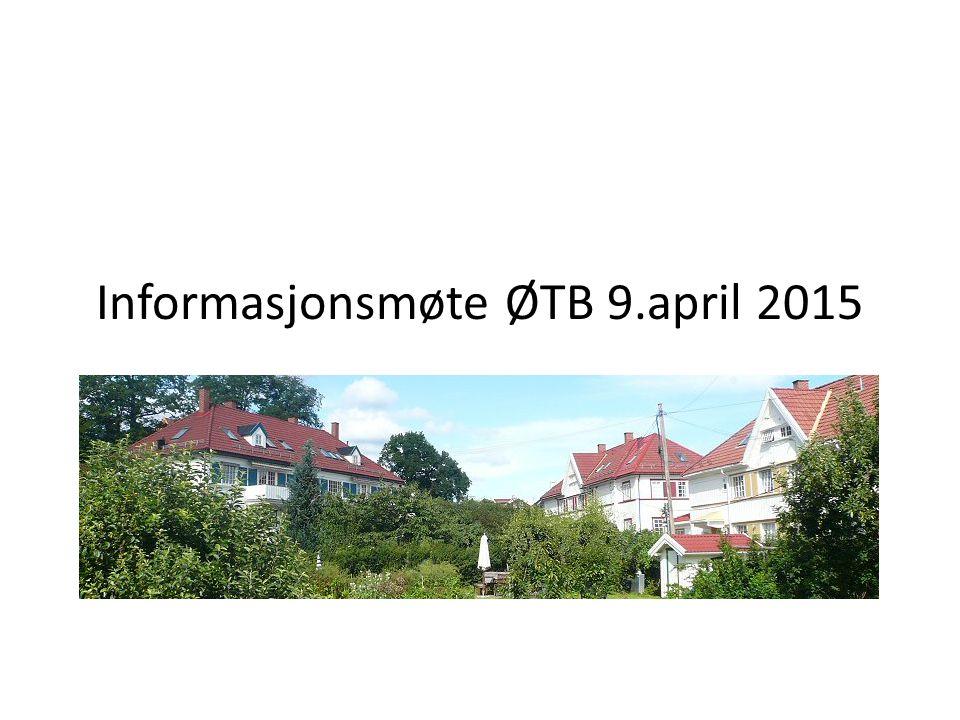 Informasjonsmøte ØTB 9.april 2015