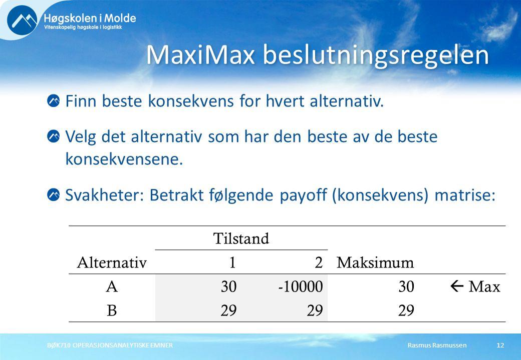 MaxiMax beslutningsregelen