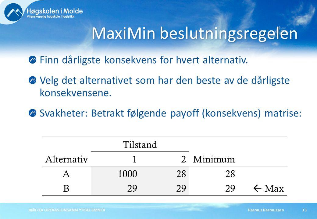 MaxiMin beslutningsregelen
