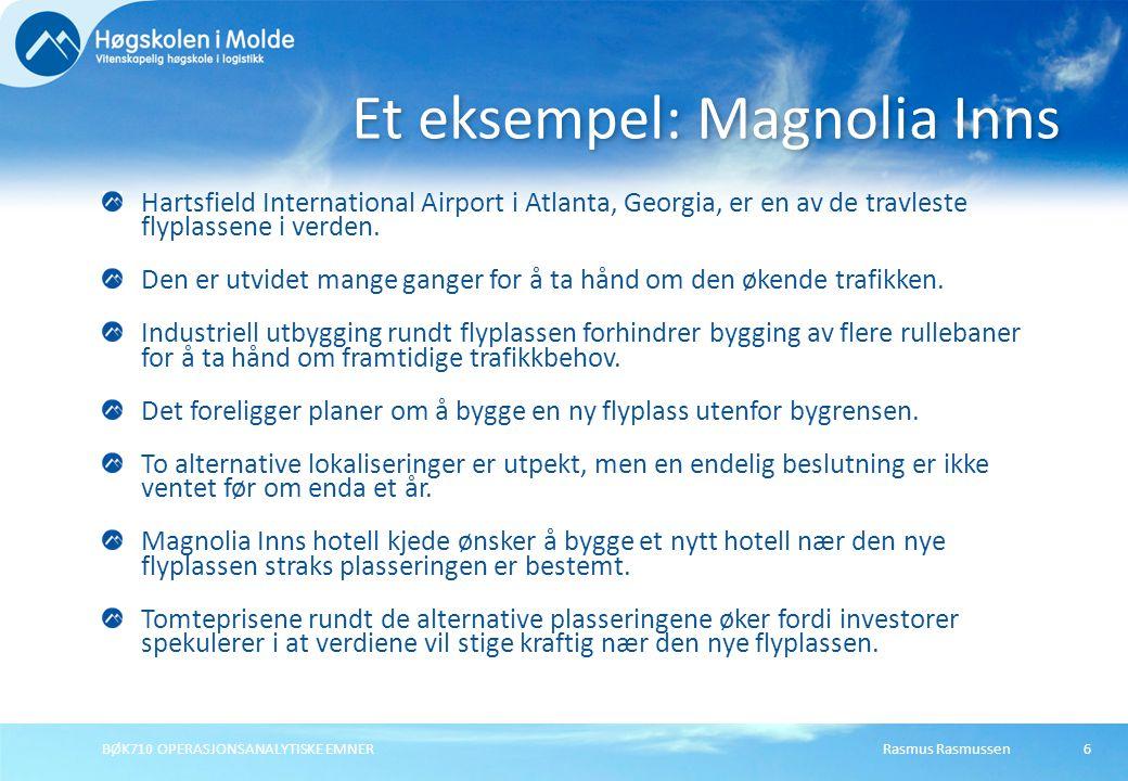Et eksempel: Magnolia Inns