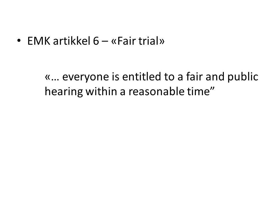 EMK artikkel 6 – «Fair trial»