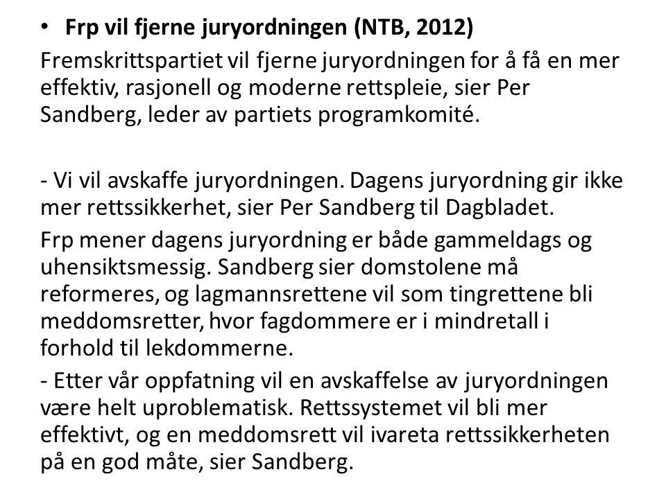 Frp vil fjerne juryordningen (NTB, 2012)