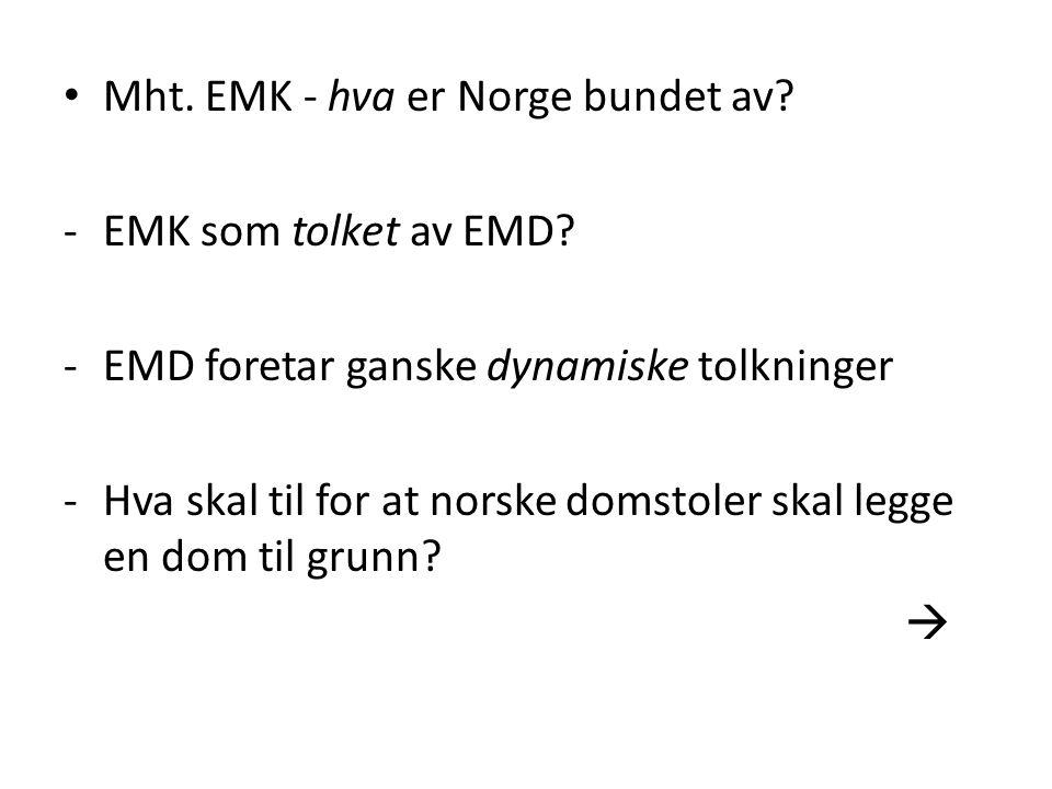 Mht. EMK - hva er Norge bundet av