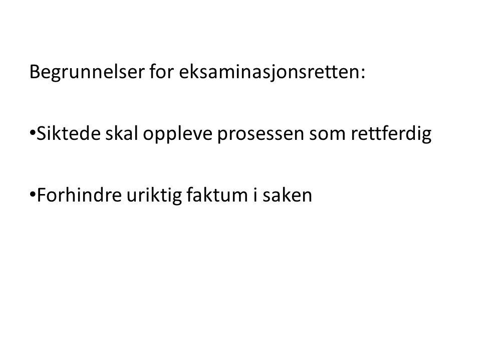 Begrunnelser for eksaminasjonsretten: