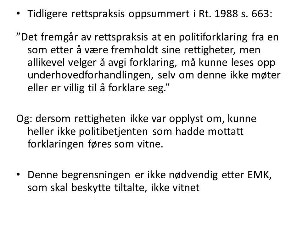 Tidligere rettspraksis oppsummert i Rt. 1988 s. 663: