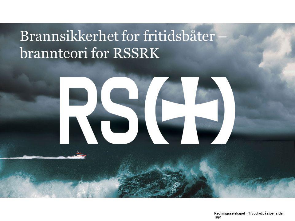 Brannsikkerhet for fritidsbåter – brannteori for RSSRK
