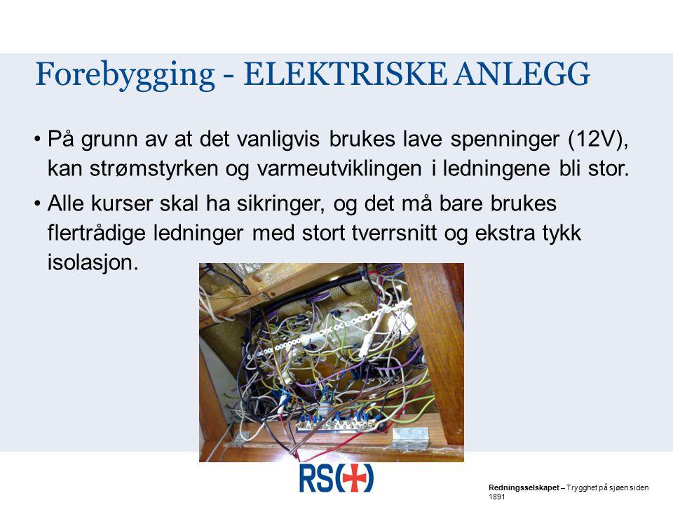 Forebygging - ELEKTRISKE ANLEGG