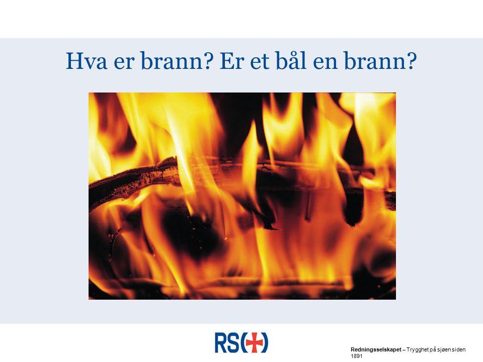 Hva er brann Er et bål en brann